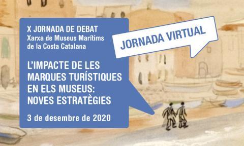 X Jornada a debat. Xarxa de Museus Marítims de la Costa Catalana